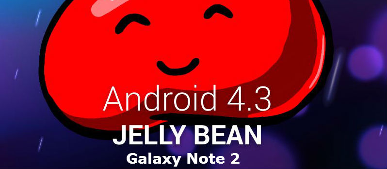 Official Android 4.3 Update for Galaxy Note 2