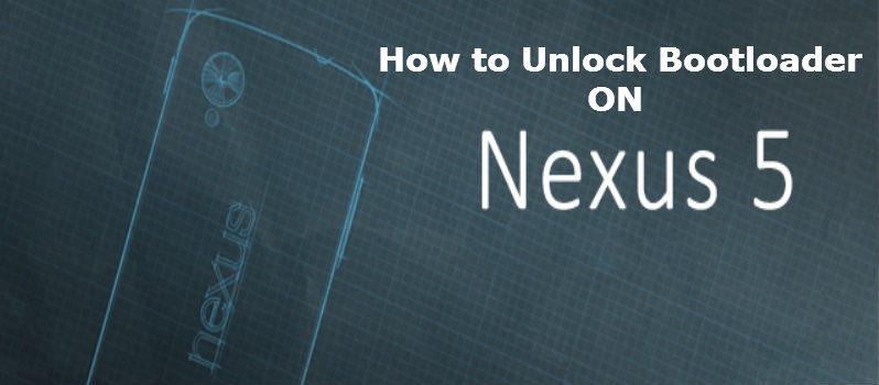 Unlocking Bootloader on Nexus 5