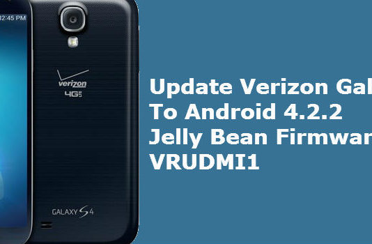 Update Verizon Galaxy S4 I545 to Android 4.2.2 Jelly Bean Firmware VRUDMI1
